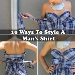 10 Ways To Style A Man's Shirt