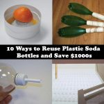 10 Ways to Reuse Plastic Soda Bottles and Save $1000s