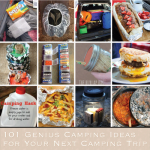 101 Genius Camping Ideas for Your Next Camping Trip