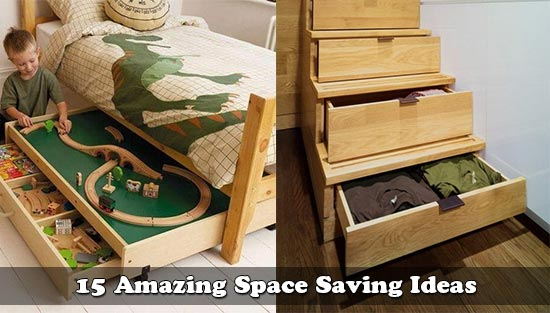 15 Amazing Space Saving Ideas