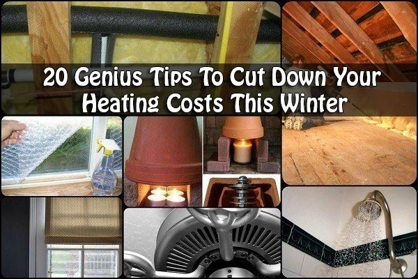 20 Genius Tips To Cut Down Your Heating Costs This Winter