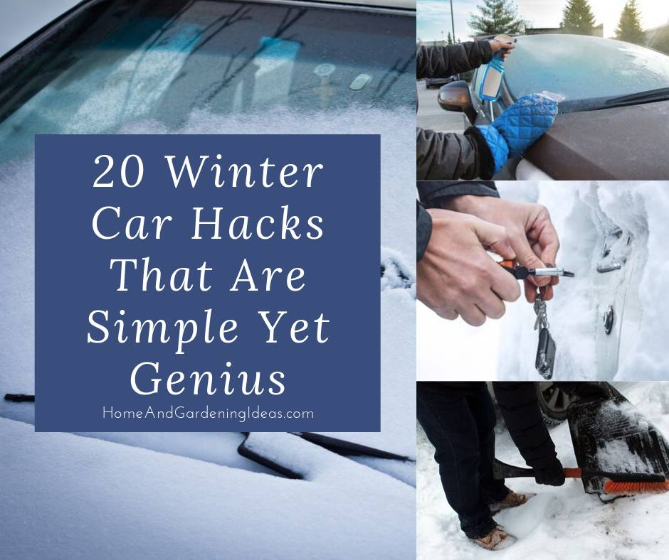 20 Winter Car Hacks That Are Simple Yet Genius
