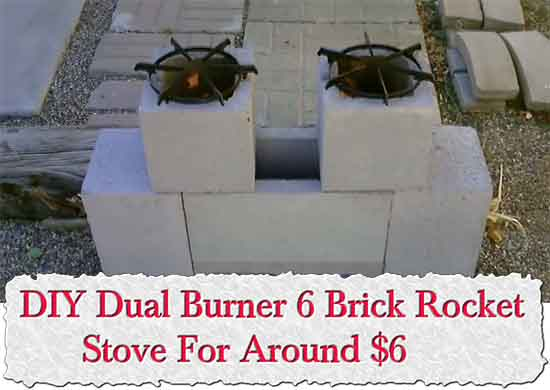 DIY Dual Burner 6 Brick Rocket Stove For Around $6