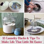 25 Laundry Hacks & Tips To Make Life That Little Bit Easier
