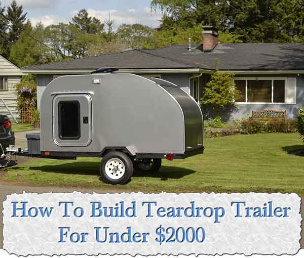 How to build teardrop trailer with built in kitchen for How to build a motorhome plans