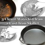 3 Clever Ways to Clean a Cast-Iron Skillet