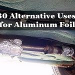 30 Alternative Uses for Aluminum Foil