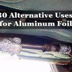 30 Alternative Uses for Aluminum Foil