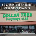 31 Cheap And Brilliant Dollar Store Projects
