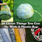 38 Clever Things You Can Do With A Plastic Bag