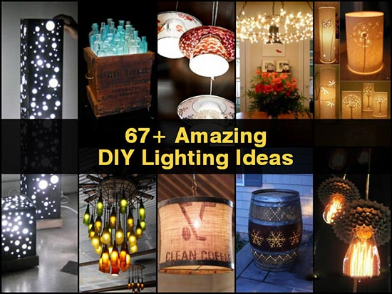67+ Amazing DIY Lighting Ideas