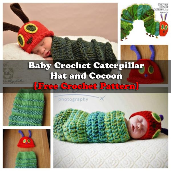 Baby Crochet Caterpillar Hat and Cocoon {Free Crochet Pattern}