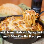 Cast Iron Baked Spaghetti and Meatballs Recipe