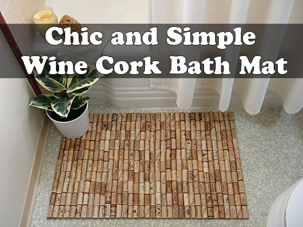 Chic and Simple Wine Cork Bath Mat