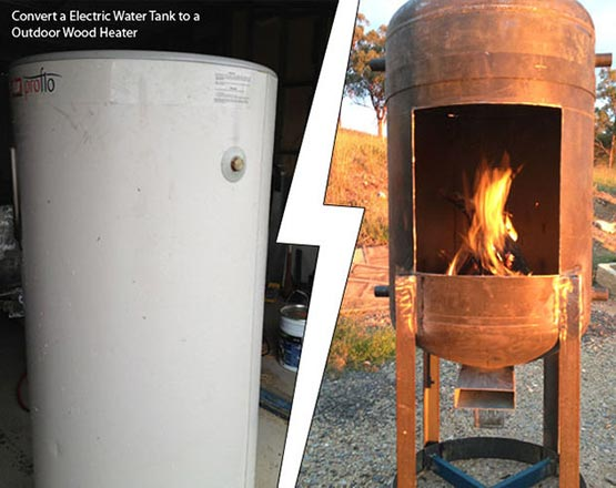 Convert A Electric Water Tank Into A Outdoor Wood Heater