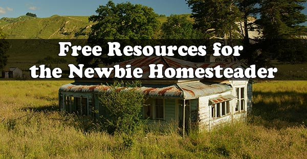 Free Resources for the Newbie Homesteader