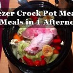 Freezer Crock Pot Meals – 16 Meals in 1 Afternoon