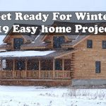 Get Ready For Winter - 19 Easy home Projects