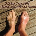 Getting Over Gout: 11 Herbal and Natural Remedies