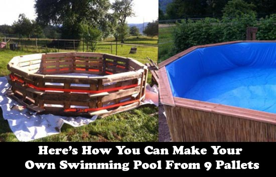 How you can make your own swimming pool from 9 pallets for Build your own pool