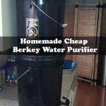Homemade Cheap Berkey Water Purifier