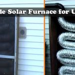Homemade Solar Furnace for Under $50