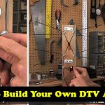 How To Build Your Own DTV Antenna