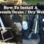 How To Install A French Drain / Dry Well