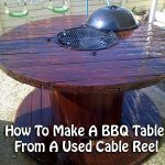 How To Make A BBQ Table From A Used Cable Reel