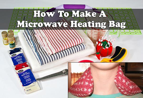 How To Make A Microwave Heating Bag