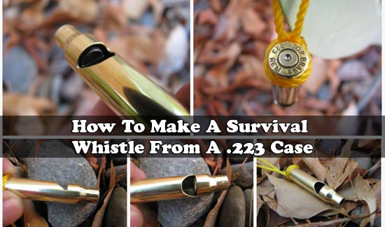How To Make A Survival Whistle From A .223 Case