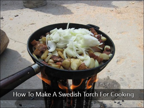 How To Make A Swedish Torch For Cooking