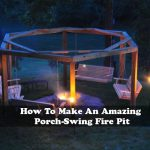 How To Make An Amazing Porch-Swing Fire Pit