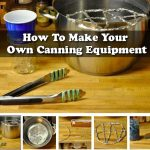 How To Make Your Own Canning Equipment