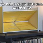 How To Make a $5 DIY HDTV Antenna! Get FREE TV!