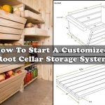 How To Start A Customized Root Cellar Storage System