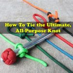 How To Tie the Ultimate, All-Purpose Knot
