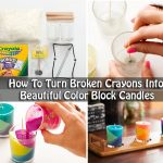 How To Turn Broken Crayons Into Beautiful Color Block Candles
