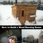 How to Build a Wood Burning Sauna