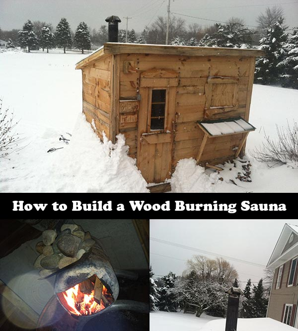 how to build a wood burning sauna ForBuild A Wood Burning Sauna