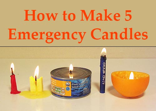 How To Make 5 Different Emergency Candles