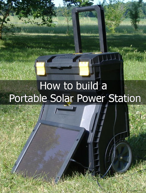 How-to-build-a-Portable-Solar-Power-Station