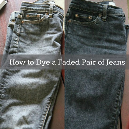 How To Dye A Pair of Faded Jeans