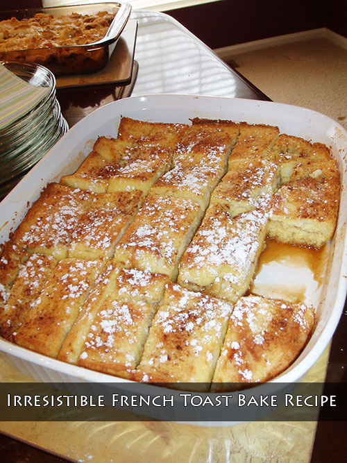 Irresistible French Toast Bake Recipe