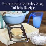 Homemade Laundry Soap Tablets Recipe