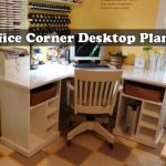 Build A Office Corner Desktop With Plans