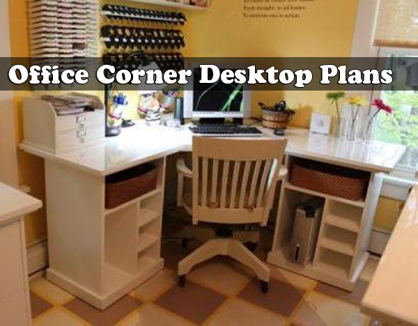 Office Corner Desktop Plans