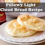 Pillowy Light Cloud Bread Recipe