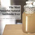 Powerful Natural Antibiotic – Kills Any Infections in The Body