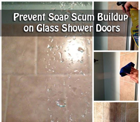 Prevent Soap Scum Buildup On Glass Shower Doors